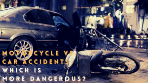 Motorcycle Accidents vs. Car Accidents