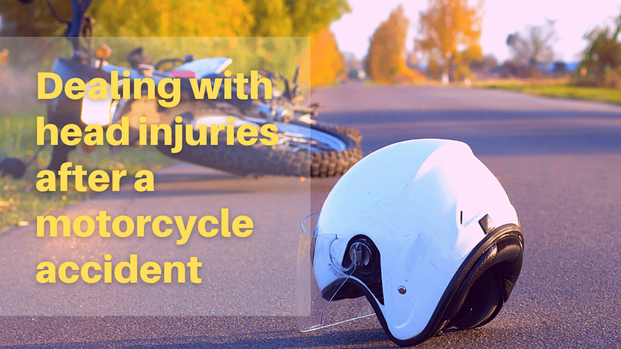 Suffering from head injuries after a motorcycle accident