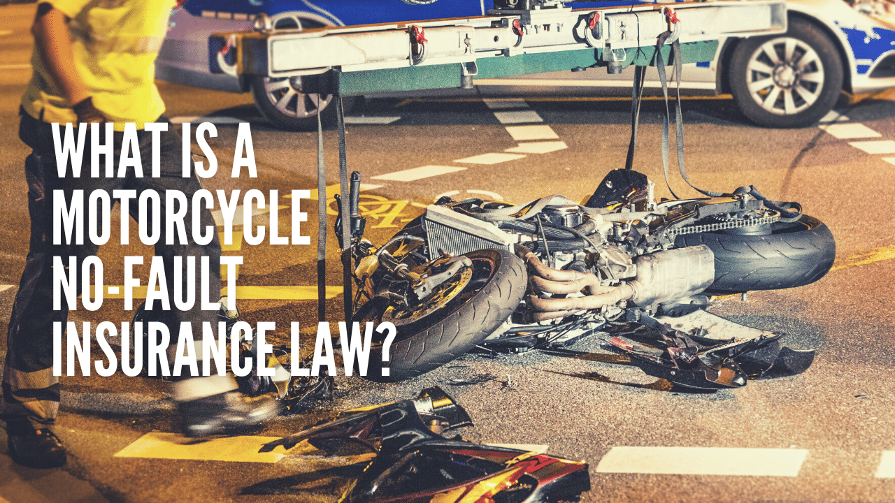 What are motorcycle no-fault insurance laws?