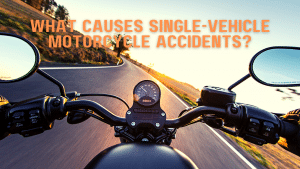 What are the common causes of single-vehicle motorcycle accidents?