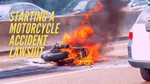 How to start a motorcycle accident lawsuit