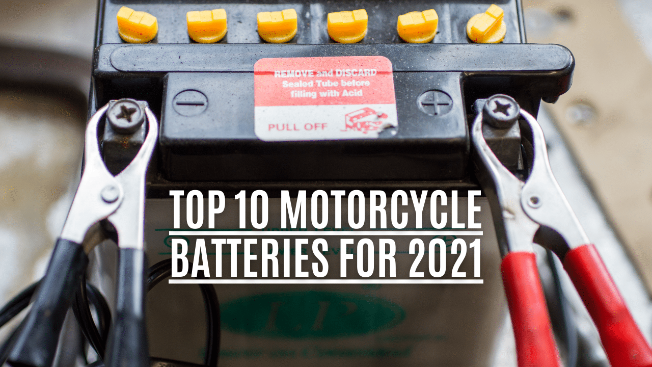 What is the best motorcycle battery for 2021? Top 10 Batteries Reviewed